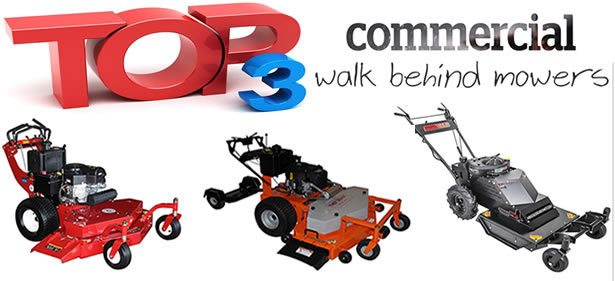 The Best Commercial Walk Behind Mowers for 2017