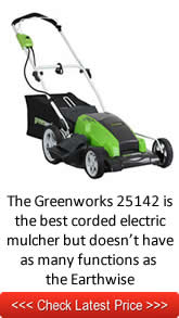The Greenworks 25142 is the best corded electric mulcher but doesn't have as many functions